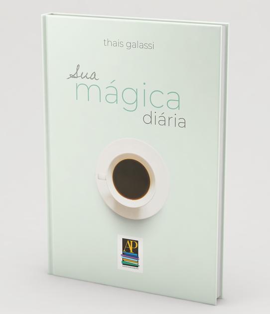 Livro A sua mágica diária - Thais Galassi